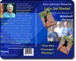 Let's Get Started With the Basics of Windmill Pitching 'For the Younger Pitcher'